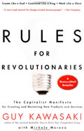 Guy Kawasaki - Rules for Revolutionaries
