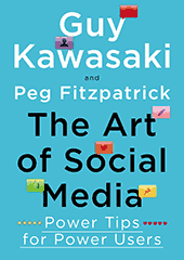 Guy Kawasaki - Art of Social Media