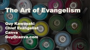 Guy_Kawasaki-Canva-Art_Of_Evangelism
